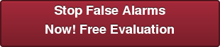 Stop False Alarms Now! Free Evaluation
