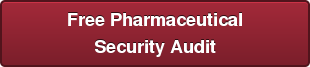 Free Pharmaceutical Security Audit